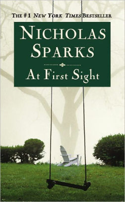 at first sight nicholas sparks book review
