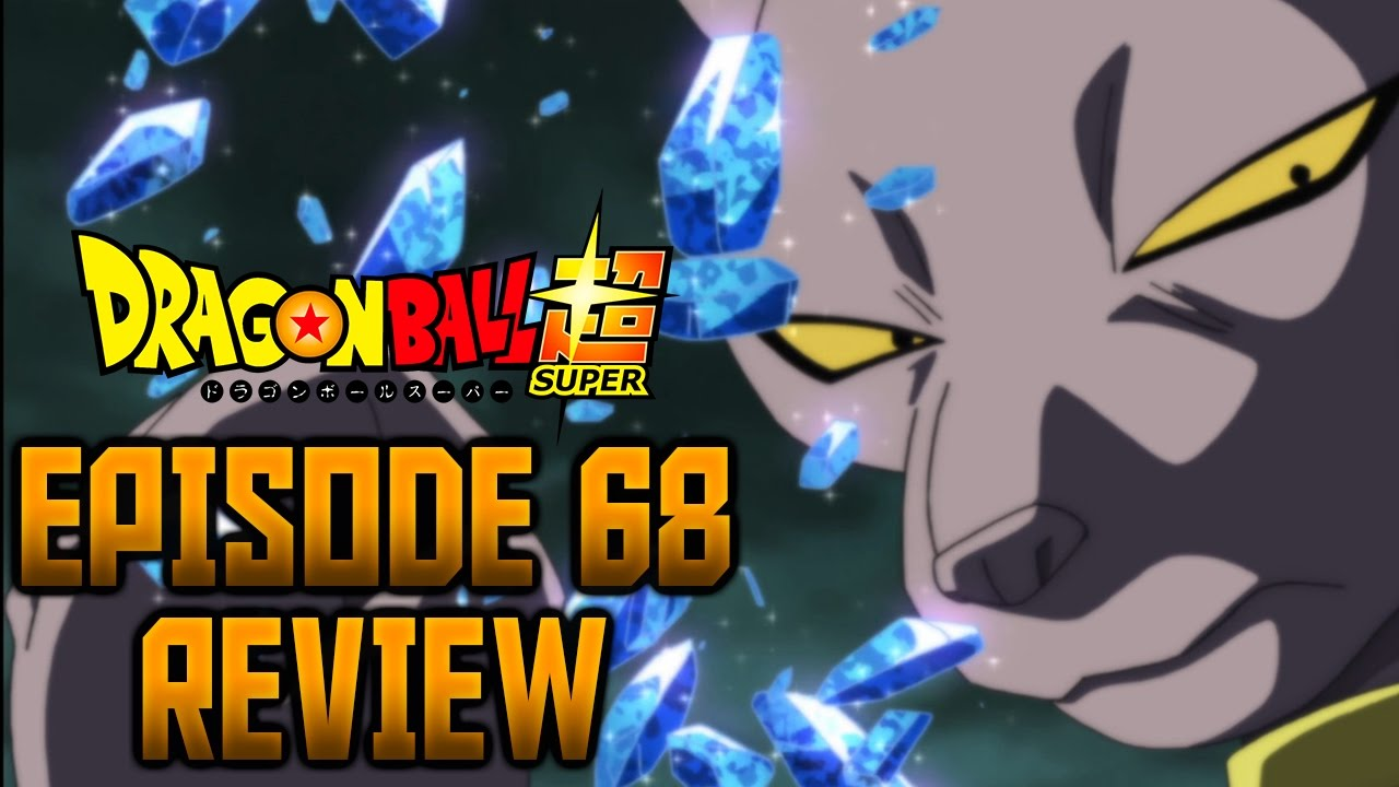 dragon ball super episode 68 review
